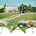 OGAWA FIELD EXHIBITION <br>in イバライド開催のお知らせ
